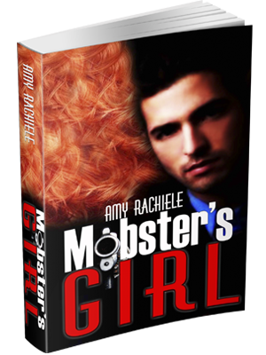 Mobster's Girl by Amy Rachiele FREE