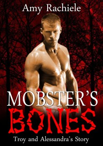 Mobster's Bones by Amy Rachiele